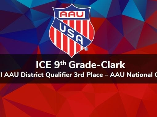 9th Grade-Clark – Central AAU District Qualifier 3rd Place – AAU National Qualifier